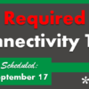 Reminder: Complete a Connectivity Test for this Sunday's HA Rollover