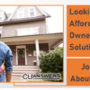 Looking for New Affordable Home Ownership Solutions?