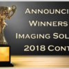 Congratulations to the Winners of the 2018 Imaging Solutions Contests!