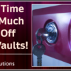 A Limited Time Offer: As Much As 50% Off In-House Vaults!