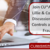 Join CU*Answers and Lillie & Company for a Discussion on Internal Controls and Reducing Fraud Risk