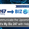 Communicate the Upcoming Changes of It's My Biz 247 with Help from Xtend