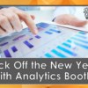Kick Off the New Year with Analytics Booth!