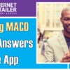 MACO – Keeping Your Log In Simple and Convenient!