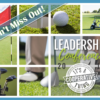 Tee Time is Fast Approaching – Get Registered for the Leadership Golf Outing!