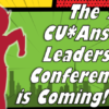 Get Ready!  The 2018 CU*Answers Leadership Conference is Coming!