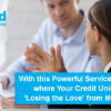 With this Powerful Service, Identify where Your Credit Union is 'Losing the Love' from Members