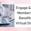 Engage & Educate Members on the Benefits of My Virtual StrongBox