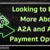 Looking to Learn More About A2A and ACH Payment Options?