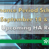 Maintenance Period Scheduled for September 18 & 19, During Upcoming HA Rollover