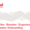 Master the Member Experience