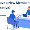Do You Have a New Member Service Representative?