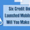 Six credit unions have launched Mobile 4.0!  When will you make the move?