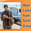 Join the Mobile Technologies Group for an Update on Current and Upcoming Products