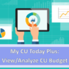 Cancelled: Join us for a My CU Today Plus Conference – View/Analyze CU Budget