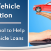 NADA Vehicle Valuation – Streamlining Your Vehicle Loan Process