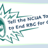 Tell the NCUA Today to End RBC for Good