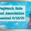 New PayWatch Rule for Fraud Association Implemented 6/16/21