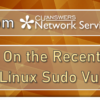 A Note from Network Services on the Recent UNIX and Linux Sudo Vulnerability