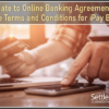 Update to Online Banking Agreement to Include Terms and Conditions for iPay Bill Pay