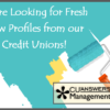 Reminder: We Want Your Credit Union to Complete a NEW Profile!