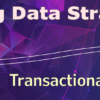 Don't Miss This Week's Proving Data Strategies: Transactional Analysis