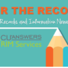 For The Record: Your Records and Information Newsletter