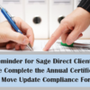 Reminder for Sage Direct Clients: Please Complete the Annual Certification of Move Update Compliance Form