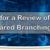 Join Us for a Review of Recent COOP Shared Branching Updates