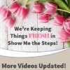 Updated Videos in Show Me the Steps!