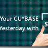 The Time Machine is Open – SnapShot is Your CU*BASE Data from Yesterday