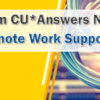 Solutions from CU*Answers Network Services: Remote Work Support