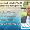 CU*BASE Strategic Release Management – Meet Jim Vilker