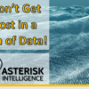 The Asterisk Intelligence team: helping you turn data in actionable information