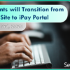Reminder: iPay Clients will Transition from MASTER Site to iPay Portal on September 3rd