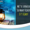 It's Scary How Many Videos We've Updated!