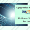 Upgrade to It's Me 247 – Rollover Scheduled for July 17