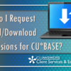 How Do I Request Upload/Download Permissions for CU*BASE?
