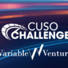Join Variable Ventures for the Second Webinar in the CUSO Challenge Series!