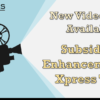 New Videos Now Available: Subsidiary Enhancements & Xpress Teller
