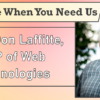 We're Here When You Need Us – Meet Don Laffitte, AVP of Web Technologies