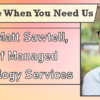 We're Here When You Need Us – Meet Matt Sawtell, VP of Managed Technology Services