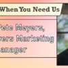 We're Here When You Need Us – Meet Pete Meyers, CU*Answers Marketing Manager