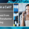 What's in a Call?  The Latest from 'The Data Trendsetter'