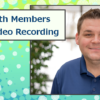 Working with Members Remotely – Video Recording