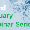 Join Us for the January 2020 Webinars!