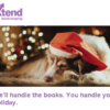 We'll handle the books. You handle your holiday.