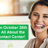 Join Us on October 28th to Learn All About the Xtend Contact Center!