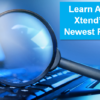 Learn All About Xtend's Four Newest Products!