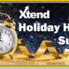 It's Time to Complete the Xtend Holiday Hours Survey!